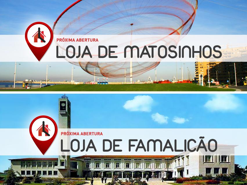Próximas Aberturas: Matosinhos e Famalicão!